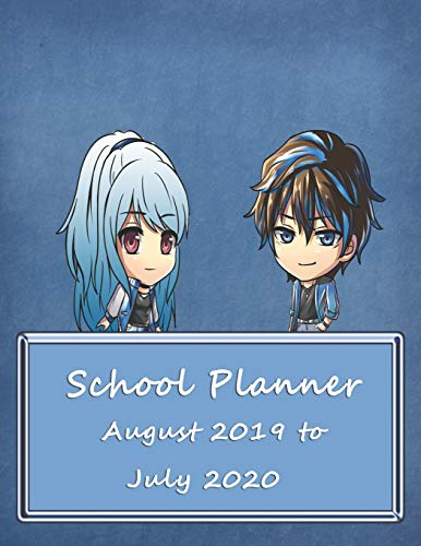 School Planner August 2019 to July 2020: Weekly, Monthly and Yearly Calendar and Organizer (Anime School Planner, Band 2)