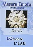 L'Oracle de l'eau : 48 cartes de cristaux d'eau..