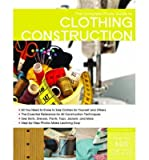 [(The Complete Photo Guide to Clothing Construction)] [ By (author) Christine Haynes ] [February, 2014]