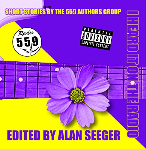 i-heard-it-on-the-radio-short-stories-by-the-559-authors-group-english-edition