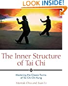 #8: The Inner Structure of Tai Chi: Mastering the Classic Forms of Tai Chi Chi Kung