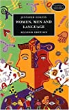 Women, Men and Language: Sociolinguistic Account of Gender Differences in Language (Studies in Language and Linguistics)