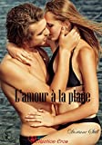 Telecharger Livres L amour a la plage (PDF,EPUB,MOBI) gratuits en Francaise