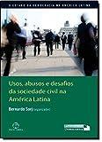 Usos, Abusos e Desafios da Sociedade Civil na América Latina (Em Portuguese do Brasil)