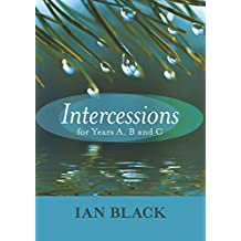 Intercessions for Years A, B & C