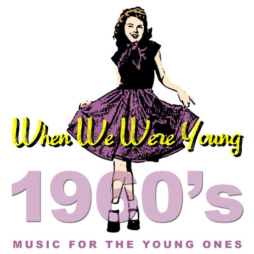 When We Were Young - Music For...