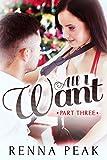 All I Want - Part Three