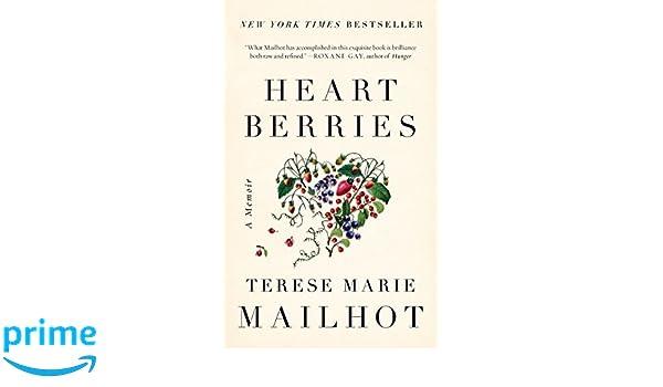 Heart Berries A Memoir Amazon De Terese Marie Mailhot