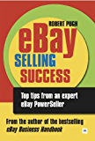 eBay Selling Success: Top tips from an expert eBay PowerSeller