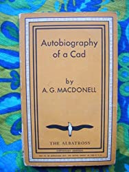 The Autobiography of a Cad