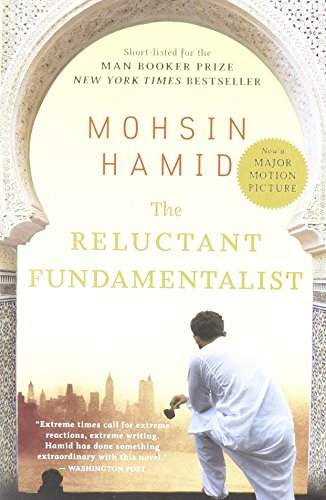 The Reluctant Fundamentalist 1st (first) Edition by Hamid, Mohsin published by Harvest Books (2008)