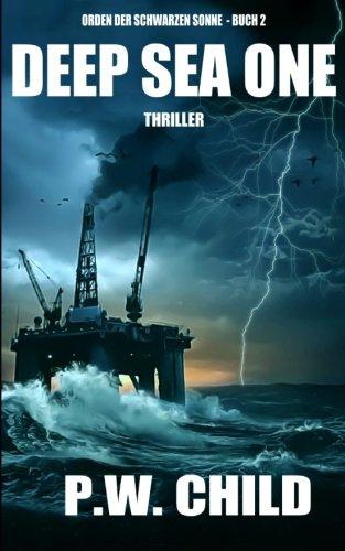 Deep Sea One: Volume 2 (Orden der Schwarzen Sonne)