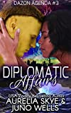 Diplomatic Affairs (Dazon Agenda Book 3)