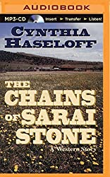 The Chains of Sarai Stone: A Western Story by Cynthia Haseloff (2015-08-25)