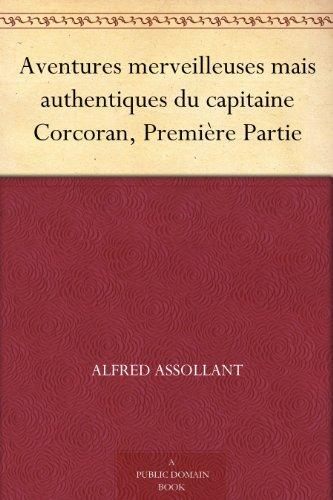 Couverture du livre Aventures merveilleuses mais authentiques du capitaine Corcoran, Première Partie