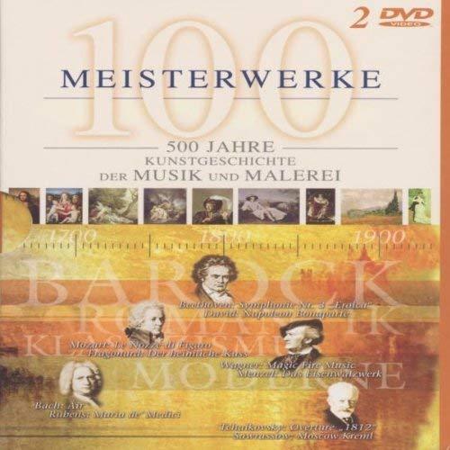 100 Meisterstücke - 500 Jahre: Kunstgeschichte der Musik und Malerei (2 DVDs)