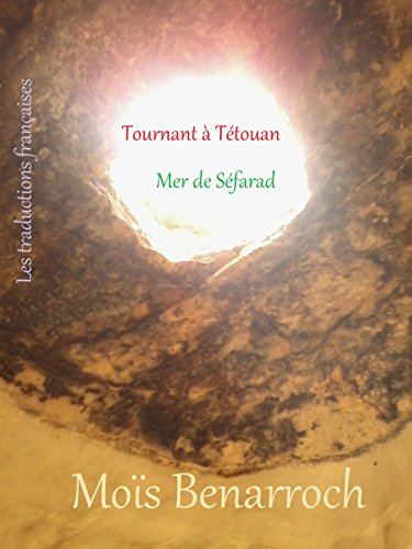 Tournant À Tétouan /  Mer De Séfarad (prix Yehuda Amichaï De Poésie 2012) por Rosa Ramos epub