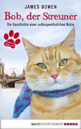Buchseite und Rezensionen zu 'Bob, der Streuner: Die Geschichte einer außergewöhnlichen Katze' von James Bowen