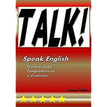 Talk: Speak English (English Edition)