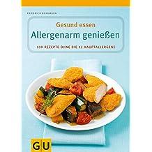 Allergenarm genießen (GU Genussvoll essen)
