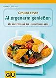 Allergenarm genießen - Gesund essen (Amazon.de)