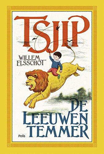 Tsjip De Leeuwentemmer Dutch Edition Ebook Willem