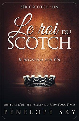Le roi du Scotch par Penelope Sky