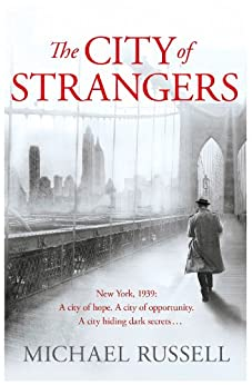 The City of Strangers by [Russell, Michael]