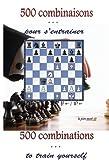500 combinations to train yourself - 500 combinaisons pour s'entraîner