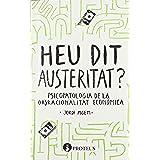 Heu Dit Austeritat? - 2ª Edición (Repensar)