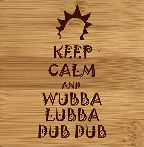 Posavasos de madera inspirado en la serie Rick y Morty, con la frase «Keep Calm and Wubba Lubba Dub Dub Dub»
