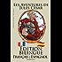 Apprendre l'espagnol!: Apprendre l'espagnol - Édition bilingue (Français - Espagnol) Les Aventures de Jules César