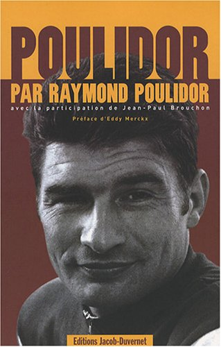 Poulidor : Pack 2 volumes