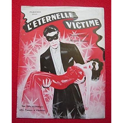 Paris, Filmonde, 1946 – recto-verso, 24 cm x 31,5 cm - Dossier de presse de L'éternelle victime (1946) – Film de Edmond Heuberger avec Leopold Biberti, Marina Rainer, etc. – Photos N&B – Bon état.