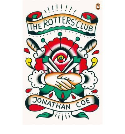 TheRotters' Club by Coe, Jonathan ( Author ) ON Aug-04-2011, Paperback