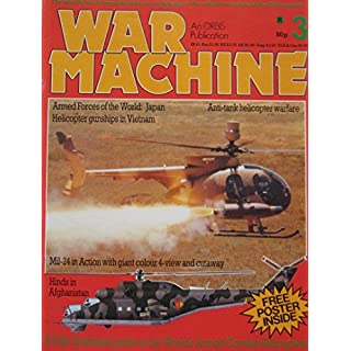 War Machine magazine Issue 3 Armed Combat Helicopters