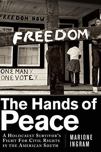 the-hands-of-peace-a-holocaust-survivors-fight-for-civil-rights-in-the-american-south