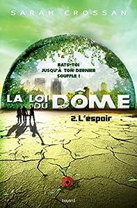 """Afficher """"La loi du Dôme n° 2 L' espoir"""""""