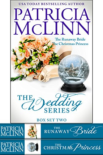 Book cover image for The Wedding Series Box Set Two: Books 4-5, The Runaway Bride and The Christmas Princess