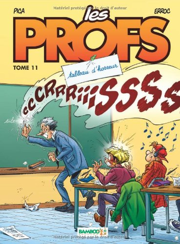 Les Profs, Tome 11 : Tableau d'horreur