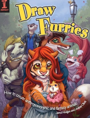 Draw Furries: How to Draw Fantasy Animals and Anthropomorphic por Lindsay Cibos
