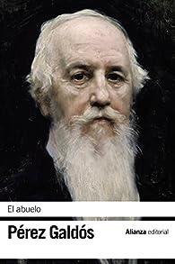 El abuelo par  Benito Pérez Galdós