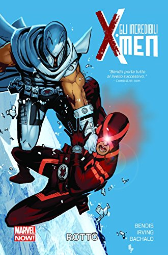 Download Rotto. Gli incredibili X-Men: Gli Incredibili X-Men Volume 2