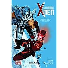Rotto. Gli incredibili X-Men: Gli Incredibili X-Men Volume 2