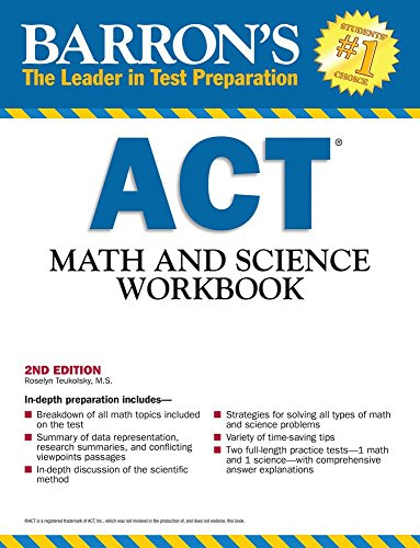 ACT Math and Science Workbook (Barron's Act Math & Science Workbook)
