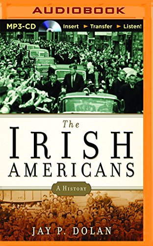 The Irish Americans: A History by Jay P. Dolan (2014-11-18)
