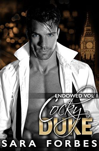 cocky-duke-a-modern-aristocracy-billionaire-romance-endowed-book-1-english-edition