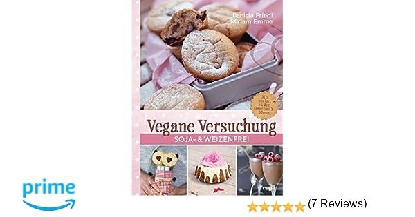 schnelle vegane kuche daniela friedl ? die besten nützlichen ... - Schnelle Vegane Küche