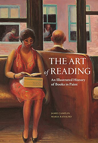 The Art of Reading: An Illustrated History of Books in Paint por Jamie Camplin