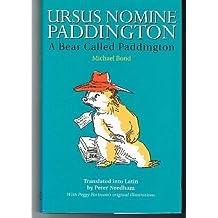 Ursus Nomine Paddington: A Bear Called Paddington (BCP Latin Texts) by Michael Bond (1999-10-14)